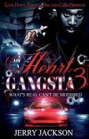 The Heart of A Gangsta 3