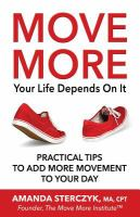 Move More, your Life Depends on It