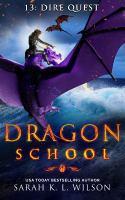 Dragon School: Dire Quest