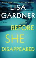 Before she disappeared [sound recording (unabridged book on CD)] : a novel