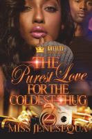 The Purest Love for the Coldest Thug 2