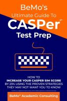 CASPer test prep : how to increase your CASPer SIM score by 23% using the proven strategies they may not want you to know