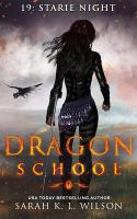 Dragon School: Starie Night