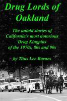Drug Lords of Oakland