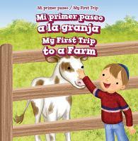 Mi primer paseo a la granja / my first trip to a farm