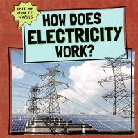 How Does Electricity Work?