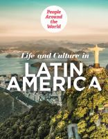 Life and Culture in Latin America