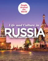 Life and Culture in Russia and the Eurasian Republics