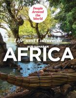 Life and Culture in Sub-Saharan Africa
