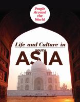 Life and Culture in South Asia