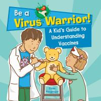 A KID'S GUIDE TO UNDERSTANDING VACCINES