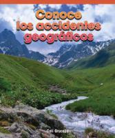 Conoce los accidentes geográficos (a look at landforms)
