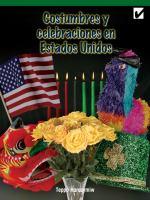 Costumbres y celebraciones en estados unidos (customs and celebrations across america)