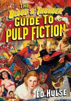 The Blood N Thunder Guide to Pulp Fiction