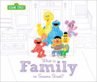 What Is Family on Sesame Street?