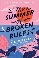 Summer of Broken Rules