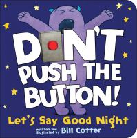 Don't Push the Button! Let's Say Good Night