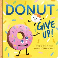 Donut Give Up!