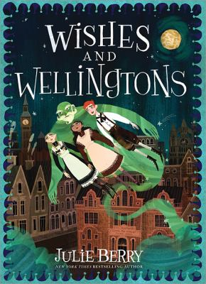 Wishes and Wellingtons