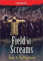 Cover of Field of Screams (Haunted