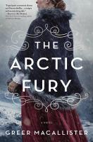 The Arctic Fury : A Novel.