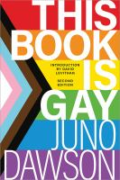 This Book Is Gay (2nd Ed. Revised And Updated)