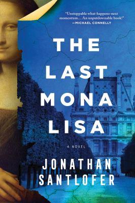 The last Mona Lisa  a novel