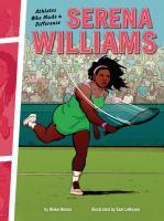 Serena Williams by B. A. Hoena