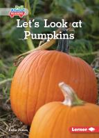 Let's look at pumpkins