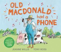 Old MacDonald Had A Phone
