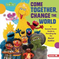 Come Together, Change the World