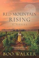 Red Mountain Rising