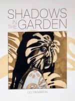 Shadows in the Garden