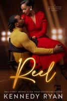 Reel: A Hollywood Renaissance Novel