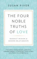 The Four Noble Truths of Love
