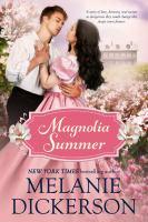 Magnolia Summer.