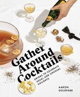 Gather Around Cocktails