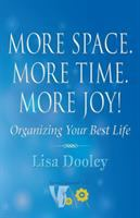 More Space. More Time. More Joy!