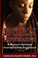 Born Different: A Woman's Spiritual Journey Of Self-Acceptance