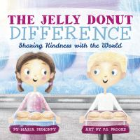 The jelly donut difference : sharing kindness with the world