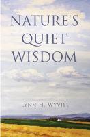 Nature's Quiet Wisdom