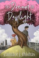 To Dream in Daylight