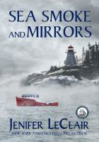 Sea Smoke And Mirrors