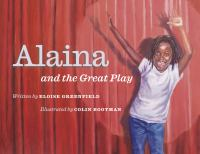 Alaina and the great play1 volume : illustrations (colour) ; 23 x 29 cm