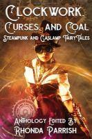 Clockwork, Curses, and Coal