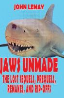 Jaws Unmade