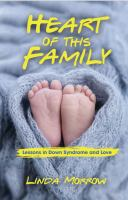 Heart Of This Family: Lessons In Down Syndrome And Love