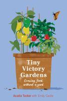 Tiny Victory Gardens