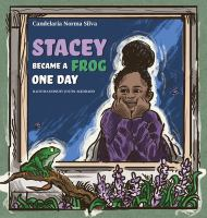 Stacey Became A Frog One Day