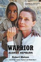 Warrior : Audrey Hepburn